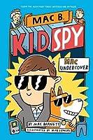 Mac Undercover (Mac B, Kid Spy #1) (Mac B Kid Spy 1)