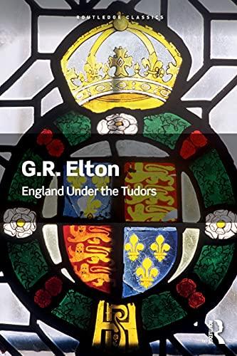 England Under the Tudors (Routledge Classics)