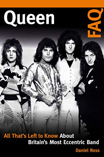 Queen FAQ: All That's Left to Know About Britain's Most Eccentric Band...