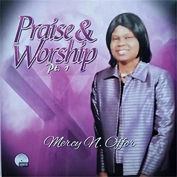 Praise & Worship, Pt. 1