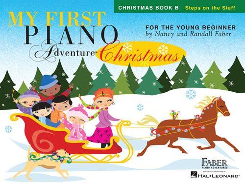 My First Piano Adventure Christmas - Book B: Steps on the Staff