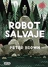 Robot salvaje par Brown