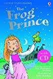 The Frog Prince (Young Reading CD Pack)