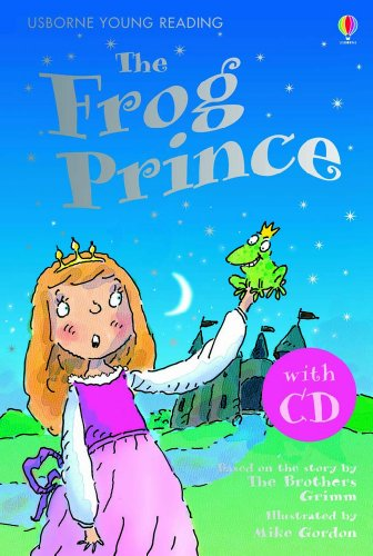 The Frog Prince (Young Reading CD Pack)の詳細を見る