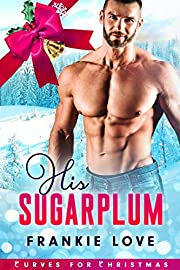 His Sugarplum (Curves For Christmas Book 2)