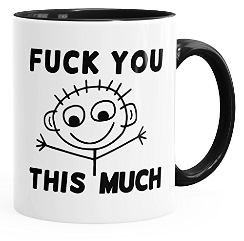 MoonWorks Kaffee-Tasse Fuck You This Much Fun-Tasse Teetasse Keramiktasse Innenfarbe schwarz Unisize