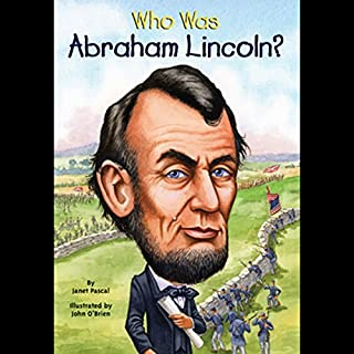 Who Was Abraham Lincoln? audiobook cover art