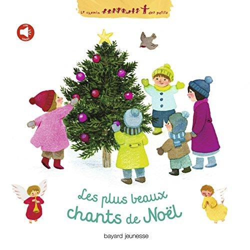 Les plus beaux chants de Noël + CD PDF Books