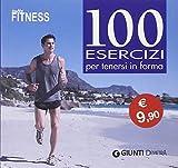Tutto Fitness. 100 esercizi per tenersi in forma