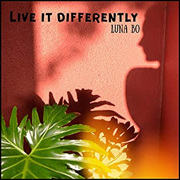 Live It Differently