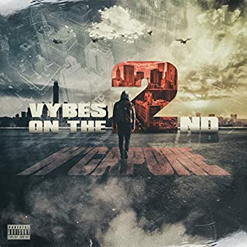 Vybes on the 2nd