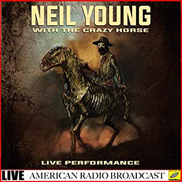 Neil Young with The Crazy Horse -  Live (Live)