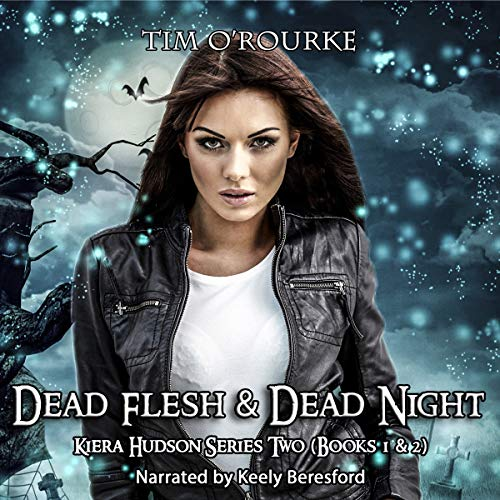 Kiera Hudson: Dead Flesh & Dead Night cover art