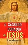 Un mensaje 'Urgente' para la Humanidad: El Sagrado Corazón de Jesús (Libros de Crecimiento Espiritual)