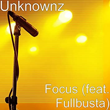 Focus (feat. Fullbusta)
