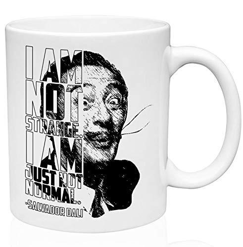 Salvador Dali - I Am Not Strange Taza de café de cerámica de 11 oz