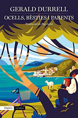 Ocells, bèsties i parents (Catalan Edition)