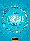 L'économie Circulaire - Stratégie Pour Un Monde Durable