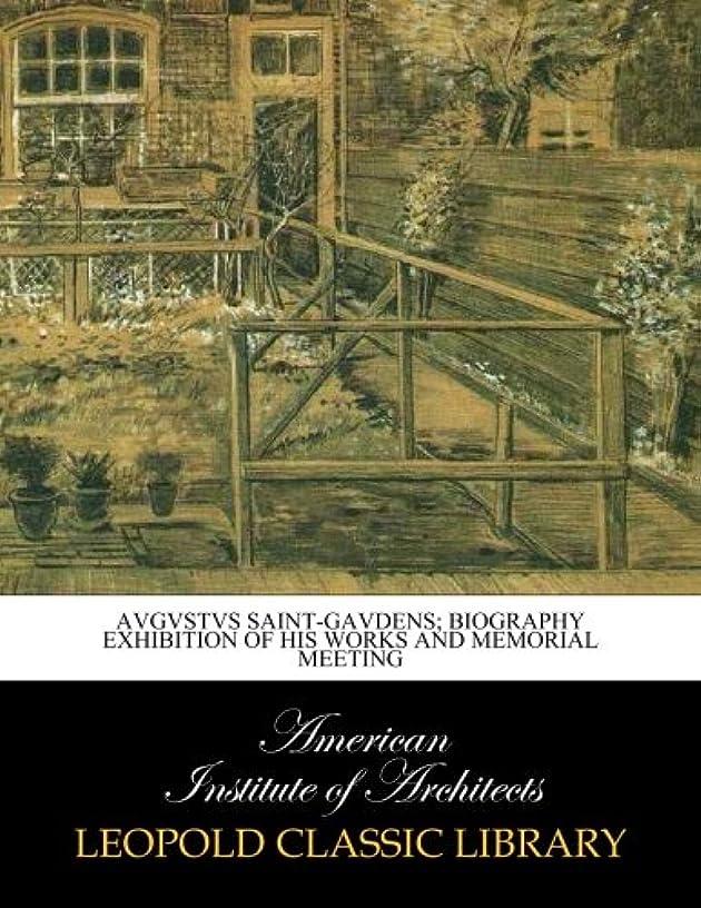 フェンス病者グローブAvgvstvs Saint-Gavdens; biography exhibition of his works and memorial meeting