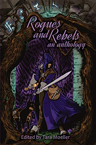Rogues and Rebels: An Anthology