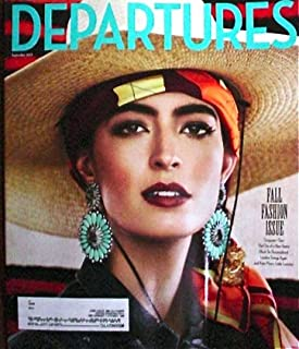Departures September 2013 The Fall fashion Issue (Departures Magazine)