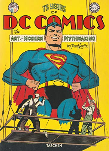 75 Years of DC Comics. The Art of Modern Mythmaking (Fantastic Price)