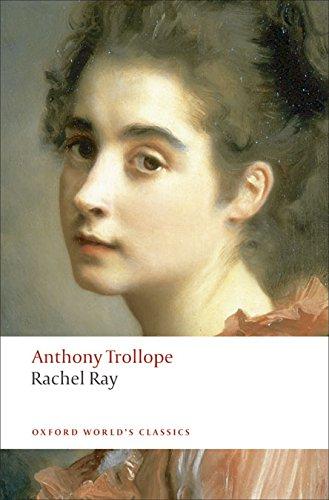 Trollope, A: Rachel Ray (Oxford World's Classics)