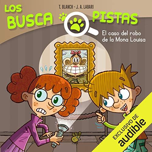 Diseño de la portada del título Buscapistas: El Caso Del Robo De La Mona Louisa (Narración en Castellano)
