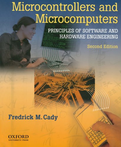 Cady, F: Microcontrollers and Microcomputers Principles of S