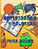 A-Z Libro de colorear y actividades para niños:...