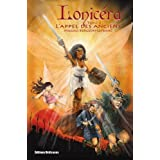 Lonicéra. Tome 2 : L'appel des Anciens (French Edition)