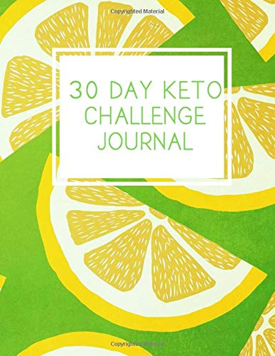 28 Day Keto Challenge Journal: Daily planner for your body transformation, lose weight, eat healthy