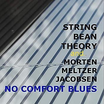 No Comfort Blues