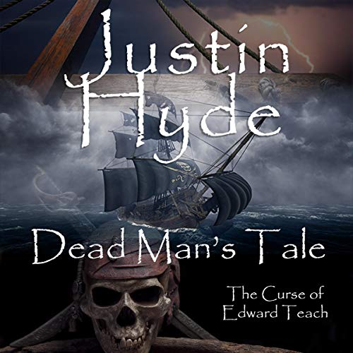 Dead Man's Tale Audiobook By Justin Hyde cover art