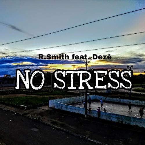 TheSeven feat. R. Smith & Dezê