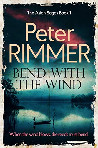 Bend with the Wind (The Asian Sagas…