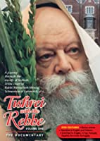 Tishrei with the Rebbe, The Documentary - Volume I, Days of Awe