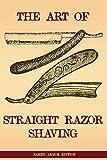 The Art Of Shaving: Straight Razor Shaving