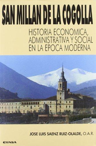 San Millán de la Cogolla: historia económica-social en época moderna (Colección Historia de la Iglesia)