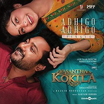 "Adhigo Adhigo (From ""Vasantha Kokila"")"