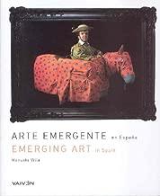 Arte emergente en Espana / Emerging Art In Spain: 50 nuevos talentos / 50 New Talents (Spanish and English Edition)