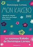 Mon kakebo 2012 - Agenda de comptes pour tenir son budget sereinement