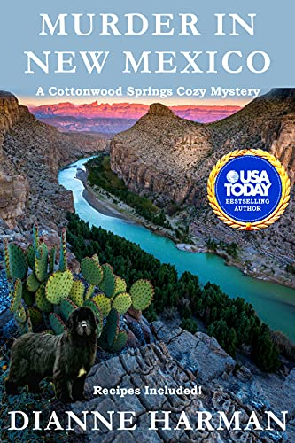 Murder in New Mexico: A Cottonwood Springs Cozy Mystery (Cottonwood Springs Cozy Mystery Series Book 15) by [Dianne Harman]