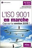 L'ISO 9001 en marche - Cap sur la version 2015 !
