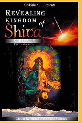Revealing: Kingdom of Shiva Series-5