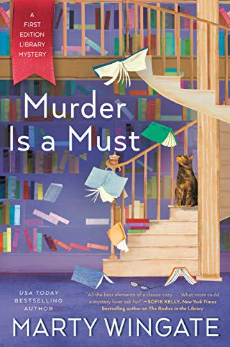 Murder Is a Must (A First Edition Library Mystery Book 2) by [Marty Wingate]