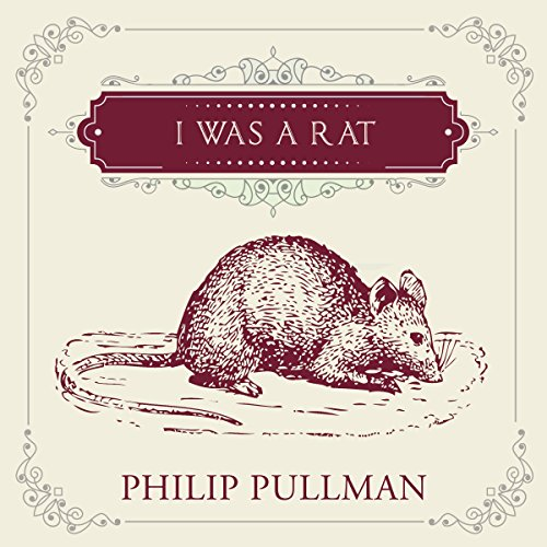 I Was a Rat! audiobook cover art