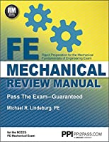 PPI FE Mechanical Review Manual, New Edition by Michael R. Lindeburg, PE – Comprehensive FE Book for the FE Mechanical Exam