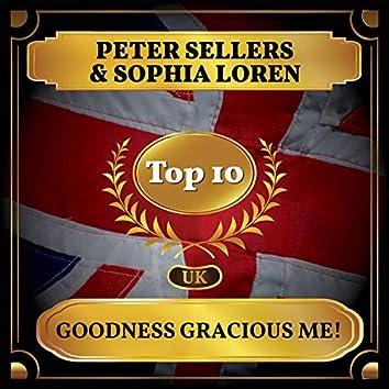 Goodness Gracious Me! (UK Chart Top 10 - No. 4)