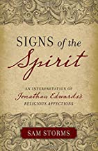 """Signs of the Spirit: An Interpretation of Jonathan Edwards's """"Religious Affections"""""""